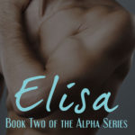 [PDF] [EPUB] Elisa (Alpha, #2) Download