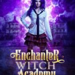 [PDF] [EPUB] Enchanter Witch Academy: A Paranormal Fantasy Romance: School For Magical Sorceresses Book One Download