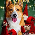 [PDF] [EPUB] Evil Elves (Cozy Corgi Mysteries Book 15) Download