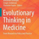 [PDF] [EPUB] Evolutionary Thinking in Medicine: From Research to Policy and Practice Download