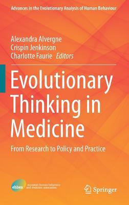 [PDF] [EPUB] Evolutionary Thinking in Medicine: From Research to Policy and Practice Download by Alexandra Alvergne