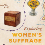 [PDF] [EPUB] Exploring Women's Suffrage Through 50 Historic Treasures Download