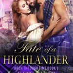 [PDF] [EPUB] Fate of a Highlander: A Scottish Time Travel Romance (Arch Through Time Book 9) Download