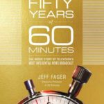 [PDF] [EPUB] Fifty Years of 60 Minutes: The Inside Story of Television's Most Influential News Broadcast Download