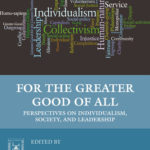 [PDF] [EPUB] For the Greater Good of All: Perspectives on Individualism, Society, and Leadership Download