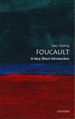 [PDF] [EPUB] Foucault: A Very Short Introduction Download by Gary Gutting