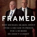 [PDF] [EPUB] Framed: Why Michael Skakel Spent Over a Decade in Prison For a Murder He Didn't Commit Download