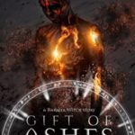 [PDF] [EPUB] Gift of Ashes (Barrier Witch #1.5) Download