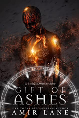 [PDF] [EPUB] Gift of Ashes (Barrier Witch #1.5) Download by Amir Lane