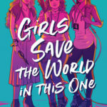 [PDF] [EPUB] Girls Save the World in This One Download