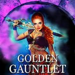 [PDF] [EPUB] Golden Gauntlet, Half-Blood Boot Camp: An Academy Reverse Harem Fantasy Romance (Trimagic Academy Boot Camp Book 1) Download