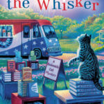 [PDF] [EPUB] Gone with the Whisker (A Bookmobile Cat Mystery #8) Download