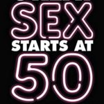 [PDF] [EPUB] Great sex starts at 50: How to age-proof your libido Download
