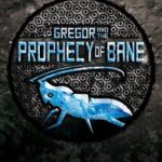 [PDF] [EPUB] Gregor and the Prophecy of Bane. Suzanne Collins Download