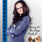 [PDF] [EPUB] Groomed (Going to the Dogs, #2) Download