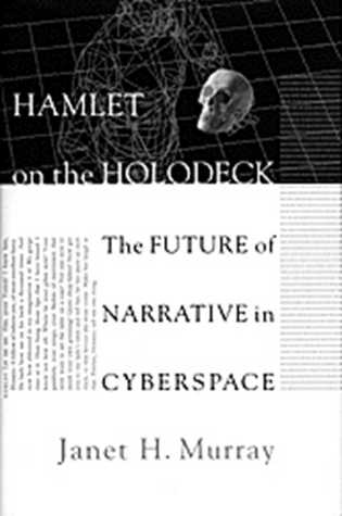 [PDF] [EPUB] Hamlet on the Holodeck Download by Janet H. Murray
