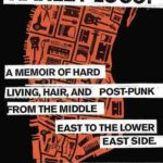 [PDF] [EPUB] Harley Loco: A Memoir of Hard Living, Hair, and Post-Punk, from the Middle East to the Lower East Side Download