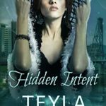 [PDF] [EPUB] Hidden Intent (Imprints, #7) Download