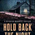 [PDF] [EPUB] Hold Back the Night (A Detective McDaniel Thriller #1) Download