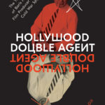[PDF] [EPUB] Hollywood Double Agent: The True Tale of Boris Morros, Film Producer Turned Cold War Spy Download