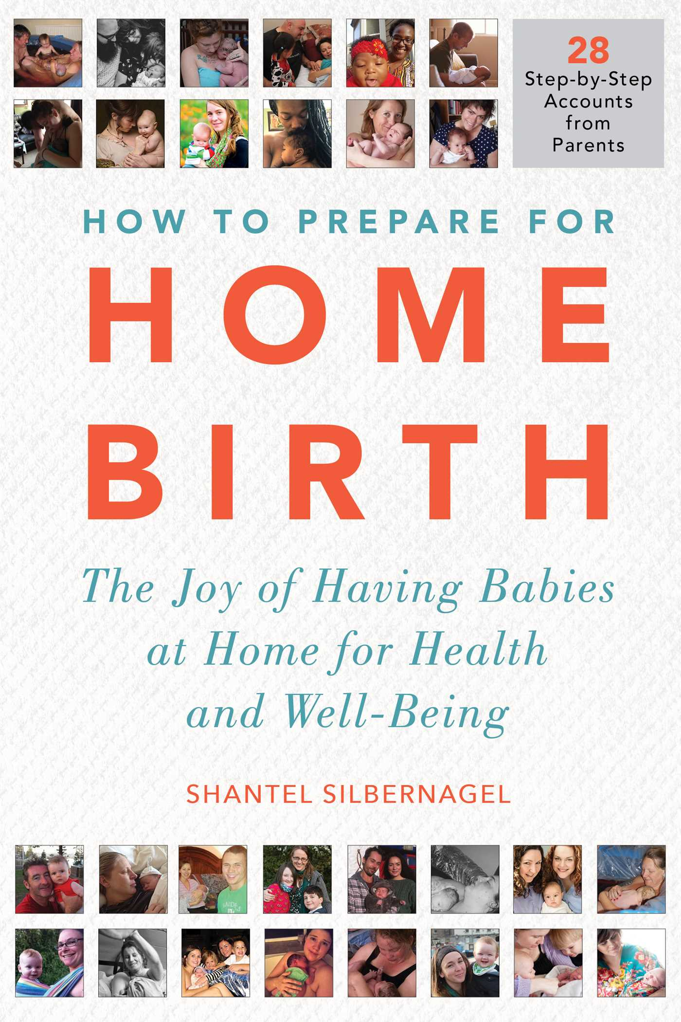 [PDF] [EPUB] Home Birth Stories: 25 Honest, Firsthand Accounts from Parents around the World Download by Shantel Silbernagel