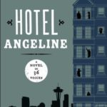 [PDF] [EPUB] Hotel Angeline: A Novel in 36 Voices Download