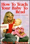 [PDF] [EPUB] How to Teach Your Baby to Read: The Gentle Revolution Download by Glenn Doman