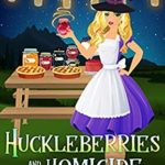 [PDF] [EPUB] Huckleberries and Homicide (Hillbilly Hexes Cozy Mystery, #2) Download