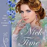 [PDF] [EPUB] In the Nick of Time (The Belles of Wyoming #12) Download
