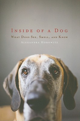 [PDF] [EPUB] Inside of a Dog: What Dogs See, Smell, and Know Download by Alexandra Horowitz