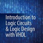 [PDF] [EPUB] Introduction to Logic Circuits and Logic Design with VHDL Download