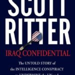 [PDF] Iraq Confidential: The Untold Story of the Intelligence Conspiracy to Undermine the UN and Overthrow Saddam Hussein Download
