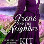 [PDF] [EPUB] Irene and the Neighbor (Prairie Tales Book 5) Download