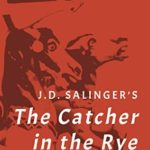 [PDF] [EPUB] J. D. Salinger's The Catcher in the Rye: A Cultural History Download