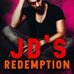 [PDF] [EPUB] JD's Redemption (Reapers Of Chaos Book 3) Download
