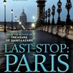 [PDF] [EPUB] Last Stop: Paris (Eddie Grant #2) Download