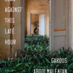 [PDF] [EPUB] Lean Against This Late Hour Download