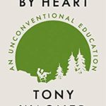 [PDF] [EPUB] Learning by Heart: An Unconventional Education Download