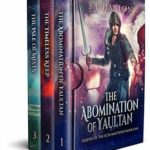 [PDF] [EPUB] Legend of Ecta Mastrino Books 1-3: The Abomination of Yaultan The Timeless Keep The Isle of Mists Download
