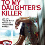 [PDF] [EPUB] Letters to My Daughter's Killer Download