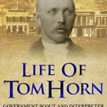 [PDF] [EPUB] Life of Tom Horn: Government Scout and Interpreter Download