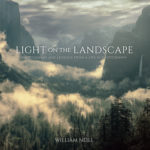 [PDF] [EPUB] Light on the Landscape: Photographs and Lessons from a Life in Photography Download