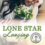 [PDF] [EPUB] Lone Star Longing (Hearts of Broken Wheel Book 1) Download