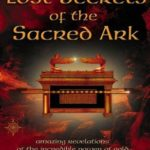 [PDF] Lost Secrets of the Sacred Ark: Amazing Revelations of the Incredible Power of Gold Download
