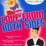 [PDF] [EPUB] Love… From Both Sides: A Laugh Out Loud Romantic Comedy Download