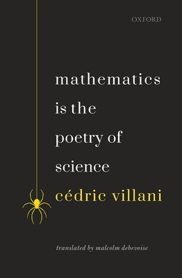 [PDF] [EPUB] Mathematics Is the Poetry of Science Download by Cédric Villani