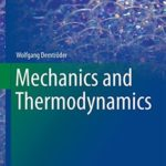 [PDF] [EPUB] Mechanics and Thermodynamics (Undergraduate Lecture Notes in Physics) Download