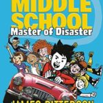 [PDF] [EPUB] Middle School: Master of Disaster: (Middle School, #12) Download