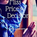 [PDF] [EPUB] Miss Price's Decision: A Mansfield Park, Northanger Abbey and Pride and Prejudice variation (Austeniana Book 2) Download