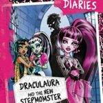 [PDF] [EPUB] Monster High Diaries: Draculaura and the New Stepmomster Download